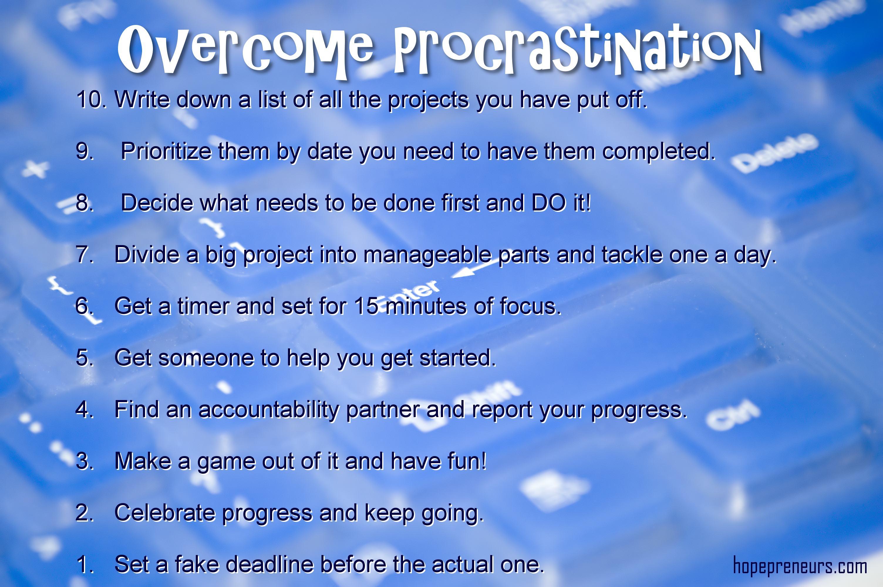 10 Tips to Overcoming Procrastination | HOPEpreneurs - Providing ...