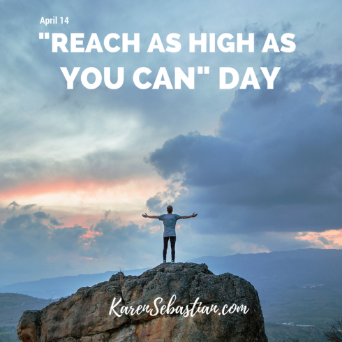 4-14-Reach as high as you can day