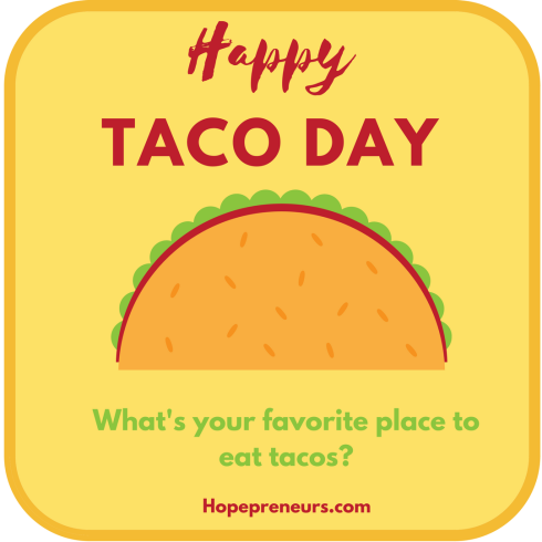 Happy Taco Day on October 4th.